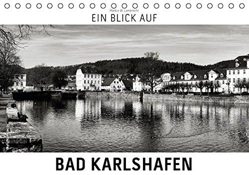 9783664538799: Ein Blick auf Bad Karlshafen (Tischkalender 2016 DIN A5 quer): Ein ungewohnter Blick in harten Schwarz-Weiß-Bildern auf Bad Karlshafen (Monatskalender, 14 Seiten)
