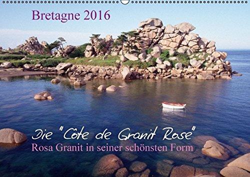 9783664541768: Bretagne, die Côte de Granit Rose, rosa Granit in seiner schönsten Form.CH-Version - Wandkalender 2016