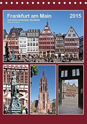 9783664549320: Frankfurt am Main und seine schönsten Stadtteile (Tischkalender 2016 DIN A5 hoch): Frankfurt am Main und seine schönsten Stadtteile fotografiert vom ... Petrus Bodenstaff (Monatskalender, 14 Seiten)