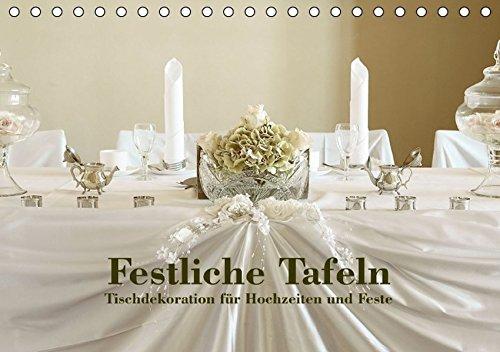 9783664567942: Festliche Tafeln - Tischdekoration für Hochzeiten und Feste (Tischkalender 2016 DIN A5 quer): Wunderschöne Tischdekorationen von