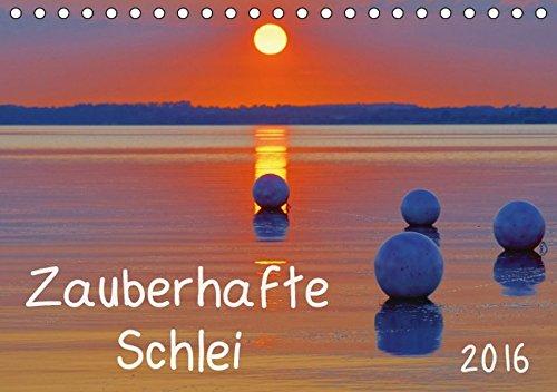 9783664570713: Zauberhafte Schlei (Tischkalender 2016 DIN A5 quer): Stimmungsvolle Fotografien von Deutschlands einzigem Fjord (Monatskalender, 14 Seiten)