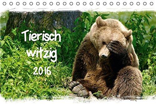 9783664577736: Tierisch witzig (Tischkalender 2016 DIN A5 quer)