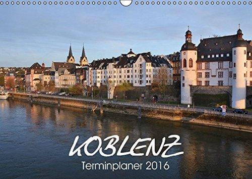 9783664579624: Koblenz Terminplaner (Wandkalender 2016 DIN A3 quer): Stadt mit Flair an Rhein und Mosel (Geburtstagskalender, 14 Seiten)