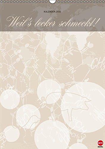 9783664580477: Weil's lecker schmeckt (Wandkalender 2016 DIN A3 hoch): ... der Kalender zum Umdenken (Monatskalender, 14 Seiten)