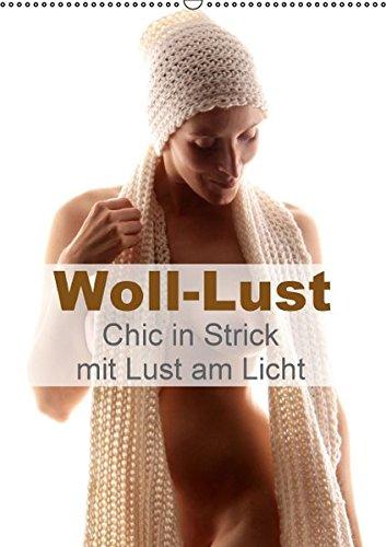 9783664580910: Woll-Lust (Wandkalender 2016 DIN A2 hoch): Chic in Strick mit Lust am Licht (Monatskalender, 14 Seiten)