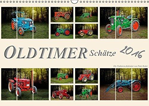 9783664581283: Oldtimer Schätze. Ein Traktoren-Kalender (Wandkalender 2016 DIN A3 quer)