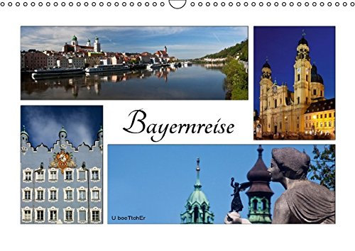 9783664584864: Bayernreise (Wandkalender 2016 DIN A3 quer): Bayern - Der Freistaat hat viele Facetten (Monatskalender, 14 Seiten)