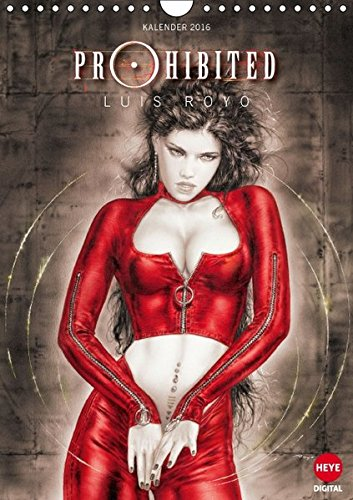 9783664585076: Luis Royo : Prohibited Book (Wandkalender 2016 DIN A4 hoch)