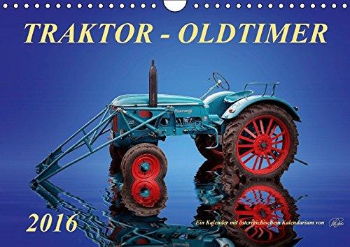 9783664588008: Traktor - OldtimerAT-Version (Wandkalender 2016 DIN A4 quer): Peter Roder - eine Sammlung seiner faszinierenden Bilder nostalgischer Traktoren (Monatskalender, 14 Seiten)