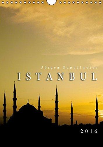 9783664589760: Istanbul 2016 (Wandkalender 2016 DIN A4 hoch): Reisekalender einer türkischen Metropole (Monatskalender, 14 Seiten) (Calvendo Orte)