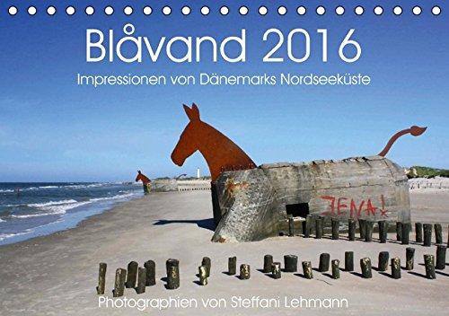 9783664593590: Blåvand 2016. Impressionen von Dänemarks Nordseeküste (Tischkalender 2016 DIN A5 quer)