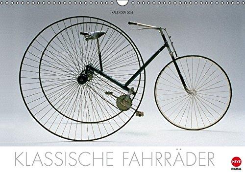 9783664594832: Klassische Fahrr�der (Wandkalender 2016 DIN A3 quer): Informativer Kalender echter Fahrrad-Oldtimer (Monatskalender, 14 Seiten) (Calvendo Mobilit�t)