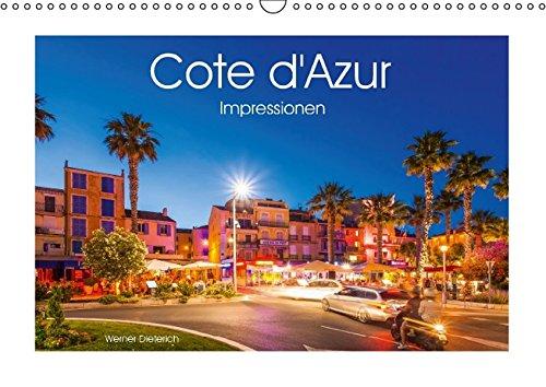 9783664600953: COTE D'AZUR Impressionen (Wandkalender 2016 DIN A3 quer): Die Cote d'Azur oder auch Französische Riviera in 13 faszinierenden Aufnahmen. (Monatskalender, 14 Seiten)