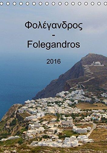 9783664603732: Folegandros 2016 (Tischkalender 2016 DIN A5 hoch): Monatskalender mit tolle Fotos der griechischen Insel Folegandros (Monatskalender, 14 Seiten)