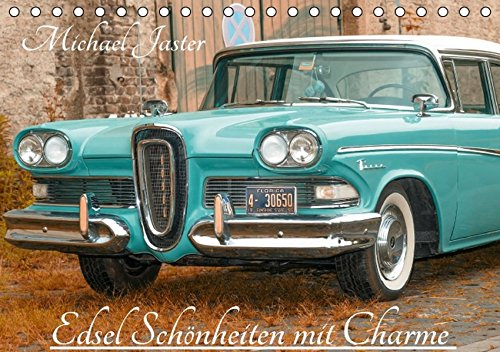 9783664606436: Edsel Sch�nheiten mit Charme (Tischkalender 2016 DIN A5 quer): It`s Edsel Showtime on the road (Monatskalender, 14 Seiten)