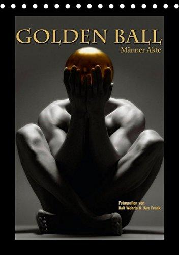 9783664611478: Golden Ball - Männer Akte (Tischkalender 2016 DIN A5 hoch)
