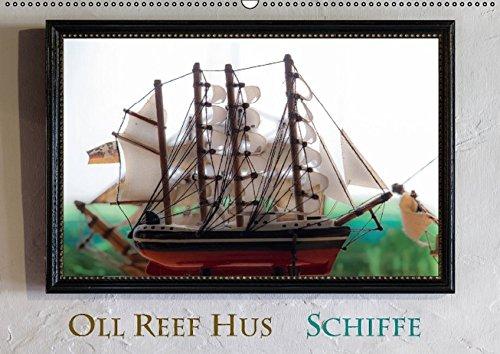 9783664617791: Oll Reef Hus - Schiffe (Wandkalender 2016 DIN A2 quer): Schiffe, Träume eines Modelbauers, eine Fotoserie aus dem Museum