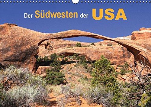 9783664620227: Der Südwesten der USA (Wandkalender 2016 DIN A3 quer): Wüste, Wälder und Canyons von Kalifornien bis Utah. (Monatskalender, 14 Seiten)