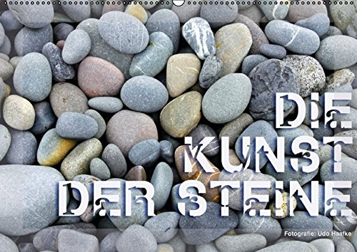 9783664620869: Die Kunst der Steine / 2016 (Wandkalender 2016 DIN A2 quer): Steine in der Natur sind Symbole f�r Geschichet und Geschichten (Monatskalender, 14 Seiten)