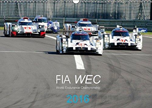9783664627547: FIA WEC 2016 (Wandkalender 2016 DIN A3 quer): World Endurance Championship (Monatskalender, 14 Seiten)