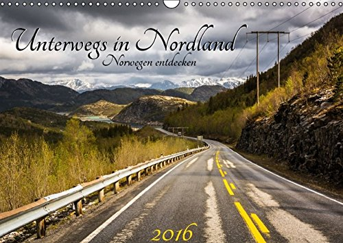 9783664634484: Unterwegs in Nordland - Norwegen entdecken (Wandkalender 2016 DIN A3 quer): Den Norden Norwegens entdecken (Monatskalender, 14 Seiten)