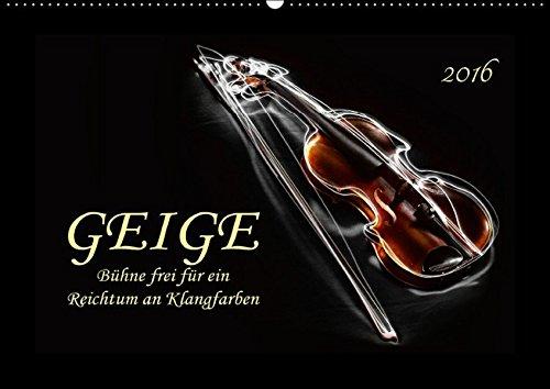 9783664639533: Geige - Bühne frei für ein Reichtum an Klangfarben (Wandkalender 2016 DIN A2 quer): Der Klang der Geige, etwas vornehmer auch Violine genannt, strahlt ... Faszination aus. (Monatskalender, 14 Seiten)