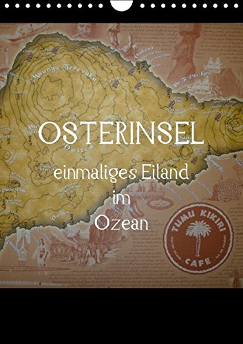 9783664645404: Osterinsel - einmaliges Eiland im Ozean (Wandkalender 2016 DIN A4 hoch): Mystische Insel der faszinierenden Moai-Kultur, weit vor der Küste Chiles gelegen (Monatskalender, 14 Seiten)