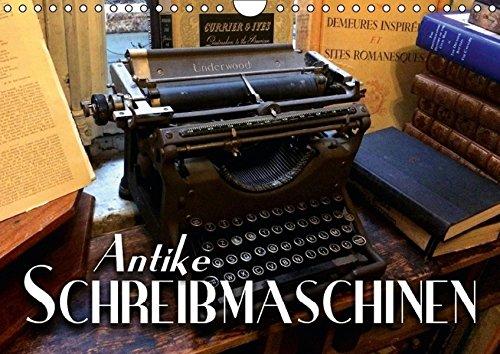 9783664649242: Antike Schreibmaschinen (Wandkalender 2016 DIN A4 quer): Nostalgische Bilder alter Schreibmaschinen erz�hlen die Geschichte der Schreibtechnik fr�herer Epochen. (Monatskalender, 14 Seiten)