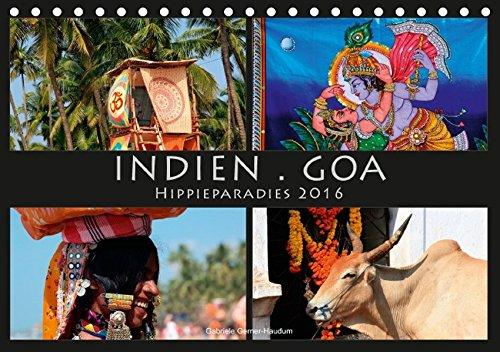 9783664650163: Indien Goa Hippieparadies (Tischkalender 2016 DIN A5 quer): Goa, das Hippieparadies in Indien für Sie in farbenprächtigen Aufnahmen auf vielen ... festgehalten. (Monatskalender, 14 Seiten)