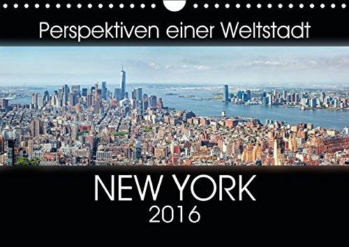 9783664651511: Perspektiven einer Weltstadt - New York (Wandkalender 2016 DIN A4 quer): Atemberaubende Ansichten der Metropole New York. (Monatskalender, 14 Seiten)