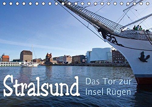 9783664656349: Stralsund. Das Tor zur Insel Rügen (Tischkalender 2016 DIN A5 quer): Fotografien der historischen Architektur und typisch nordischen Hafen der Hansestadt Stralsund (Monatskalender, 14 Seiten)