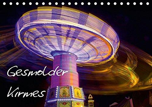 9783664656721: Gesmolder Kirmes (Tischkalender 2016 DIN A5 quer): Nachtaufnahmen von der Gesmolder Kirmes (Monatskalender, 14 Seiten)