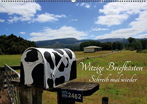 9783664661725: Witzige Briefk�sten - Schreib mal wieder (Wandkalender 2016 DIN A2 quer): Die witzigsten Briefk�sten aus Neuseeland mit coolen Spr�chen (Monatskalender, 14 Seiten)