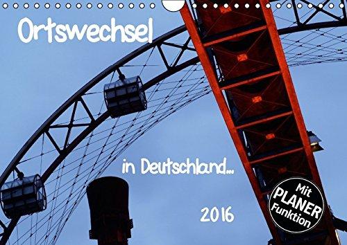 9783664665921: Ortswechsel - in Deutschland (Wandkalender 2016 DIN A4 quer): Fotografischer Blick auf besondere Plätze in großen und kleinen deutschen Orten (Geburtstagskalender, 14 Seiten)