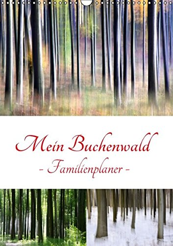 9783664674848: Mein Buchenwald - Familienplaner (Wandkalender 2016 DIN A3 hoch): Ein Buchenwald im Wandel der Jahreszeiten (Familienplaner, 14 Seiten)