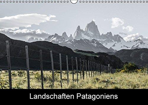 9783664685783: Landschaften PatagoniensAT-Version (Wandkalender 2016 DIN A3 quer): Landschaftsaufnahmen vom Chalten Massiv. (Monatskalender, 14 Seiten)