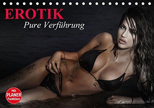 9783664687800: Erotik. Pure Verf�hrung (Tischkalender 2016 DIN A5 quer): Verf�hrerische Posen f�r erotische Momente (Geburtstagskalender, 14 Seiten)