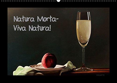 9783664695638: Natura Morta - Viva Natura! (Wandkalender 2016 DIN A2 quer): Stilleben und Blumen in �l (Monatskalender, 14 Seiten)