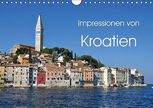 9783664768042: Impressionen von Kroatien (Wandkalender 2016 DIN A4 quer): Spüren Sie das mediterrane Flair von Kroatien, der beliebten Urlaubsregion, um einfach mal ... zu lassen. (Monatskalender, 14 Seiten)