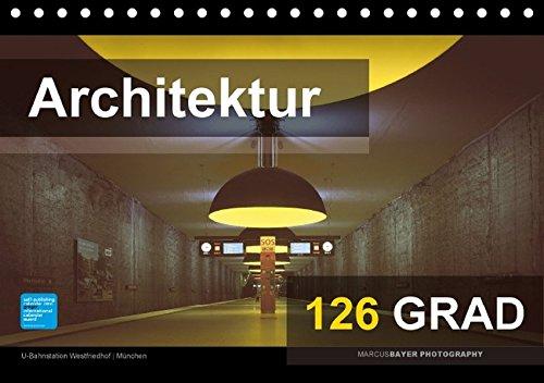 9783664787357: Architektur 126 GRAD (Tischkalender 2017 DIN A5 quer): Meisterwerke der modernen Architektur (Monatskalender, 14 Seiten)