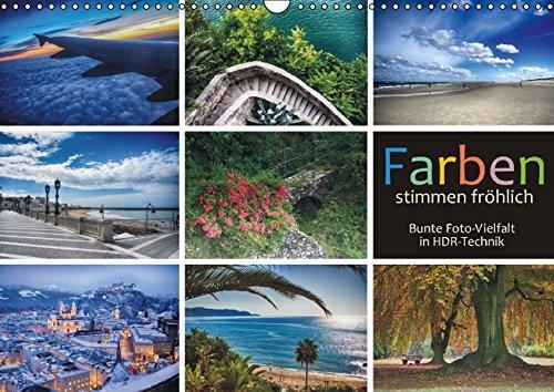 9783664788675: Farben stimmen fröhlich - Bunte Foto-Vielfalt in HDR-Technik (Wandkalender 2017 DIN A3 quer): Wirkungsvolle Bilder mit hoher Farbdynamik (Monatskalender, 14 Seiten )