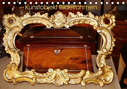 9783664797172: Kunstobjekt Bilderrahmen (Tischkalender 2017 DIN A5 quer): Kunst der Bilderrahmen (Monatskalender, 14 Seiten )