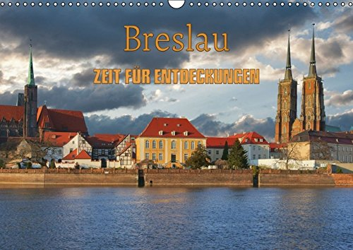 9783664799558: Breslau - Zeit für Entdeckungen (Wandkalender 2017 DIN A3 quer): Breslau - Stadt mit Kultur (Geburtstagskalender, 14 Seiten)