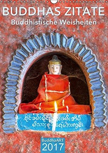 9783664802005: BUDDHAS ZITATE Buddhistische Weisheiten (Wandkalender 2017 DIN A3 hoch): Terminplaner mit Weisheiten von Buddha (Planer, 14 Seiten)