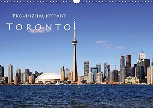 9783664804009: Provinzhauptstadt Toronto (Wandkalender 2017 DIN A3 quer): Stadt am Ontariosee (Monatskalender, 14 Seiten )