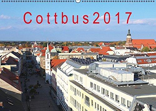 9783664805082: Cottbus 2017 (Wandkalender 2017 DIN A2 quer): Cottbus, eine reizvolle Stadt in der Niederlausitz. (Monatskalender, 14 Seiten)