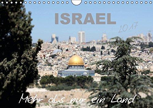 9783664806584: ISRAEL - Mehr als nur ein Land 2017 (Wandkalender 2017 DIN A4 quer): Optische Reize in Bildern verpackt (Monatskalender, 14 Seiten )