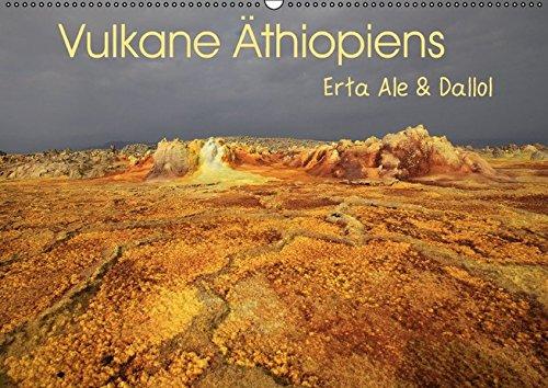9783664811090: Vulkane Äthiopiens - Erta Ale & Dallol (Wandkalender 2017 DIN A2 quer): Vulkane im Rausch der Farben (Monatskalender, 14 Seiten)
