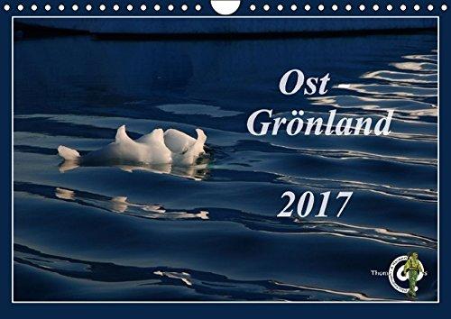 9783664812189: Ost-Grönland (Wandkalender 2017 DIN A4 quer): Grönland - die größte Insel der Erde ist eine Reise wert (Monatskalender, 14 Seiten)