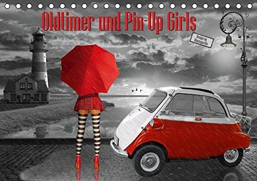 9783664824731: Oldtimer und Pin-Up Girls by Mausopardia (Tischkalender 2017 DIN A5 quer): Sexy Pin-Up Girls und kultige Oldtimer im Retro Style der 50er, 60er und 70er Jahre. (Monatskalender, 14 Seiten)